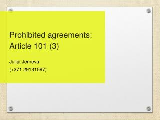 Prohibited agreements: Article 101 (3)