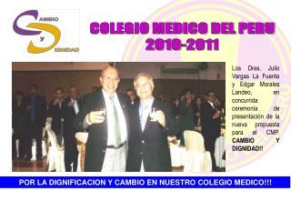 COLEGIO MEDICO DEL PERU 2010-2011