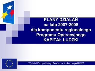 Wydział Europejskiego Funduszu Społecznego UMWD