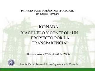 PROPUESTA DE DISEÑO INSTITUCIONAL Dr. Sergio Hemsani