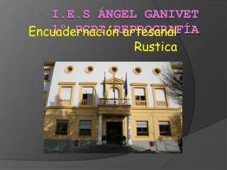 I.E.S ÁNGEL GANIVET 1º PCPI reprografía