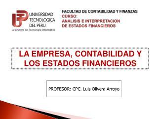 FACULTAD DE CONTABILIDAD Y FINANZAS CURSO: ANALISIS E INTERPRETACION  DE ESTADOS FINANCIEROS