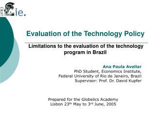 Ana Paula Avellar PhD Student, Economics Institute,  Federal University of Rio de Janeiro, Brazil