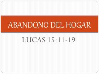 ABANDONO DEL HOGAR