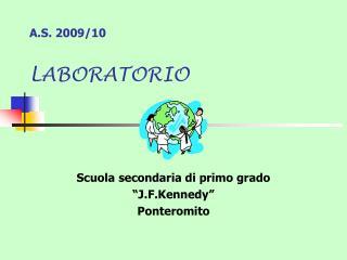 A.S. 2009/10 LABORATORIO