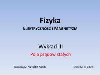 Fizyka Elektryczność i Magnetyzm