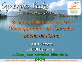 Schéma Départemental de Développement du Tourisme-pêche de l'Orne