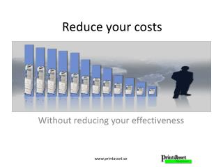 Reduce your costs