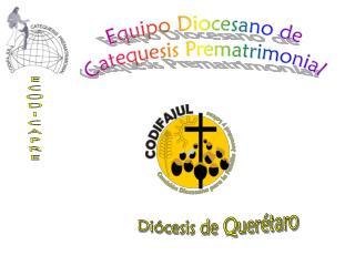 Equipo Diocesano de  Catequesis Prematrimonial