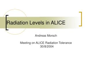 Radiation Levels in ALICE
