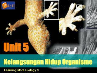 Kelangsungan Hidup Organisme