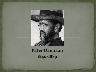 Pater Damiaan 1840-1889