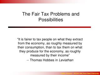 The Fair Tax Problems and Possibilities