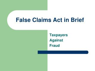 False Claims Act in Brief