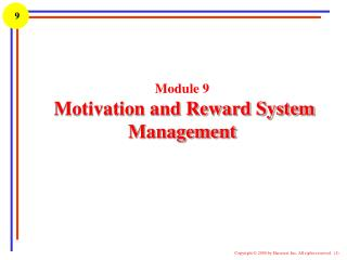 Module 9  Motivation and Reward System Management