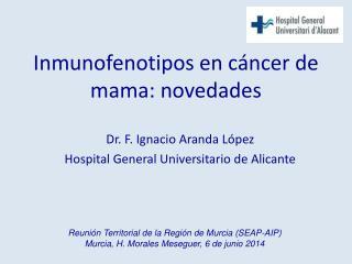 Inmunofenotipos en cáncer de mama: novedades