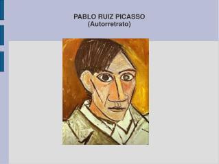 PABLO RUIZ PICASSO (Autorretrato)