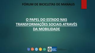 FÓRUM DE BICICLETAS DE MANAUS