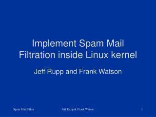 Implement Spam Mail Filtration inside Linux kernel