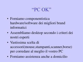 �PC OK�