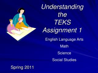 Understanding the TEKS  Assignment 1