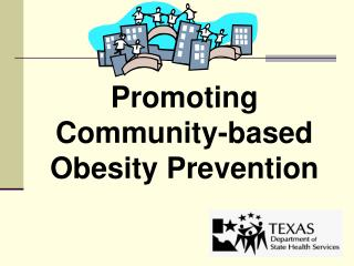 Promoting Community-based Obesity Prevention