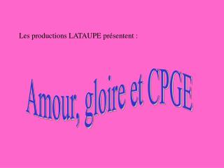 Amour, gloire et CPGE