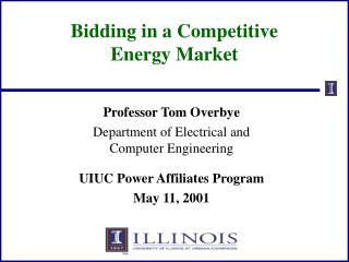 Bidding in a Competitive  Energy Market