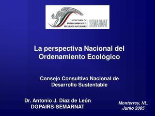 La perspectiva Nacional del Ordenamiento Ecológico