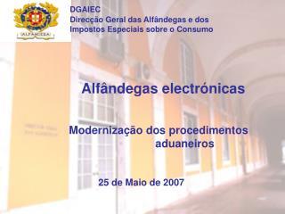 DGAIEC Direcção Geral das Alfândegas e dosImpostos Especiais sobre o Consumo