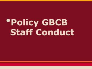 Policy GBCB Staff Conduct