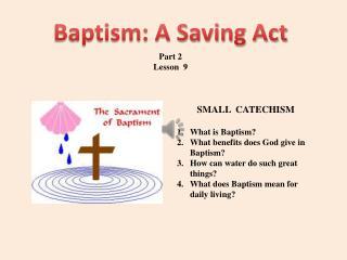 Baptism: A Saving Act