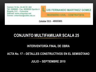 CONJUNTO MULTIFAMILIAR SCALA 25