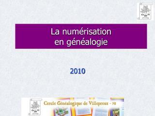 La numérisation  en généalogie