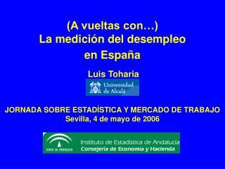 (A vueltas con…) La medición del desempleo  en España