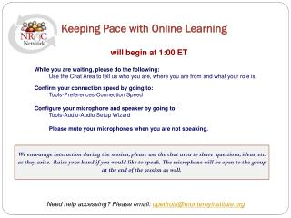 Keeping Pace with Online Learning