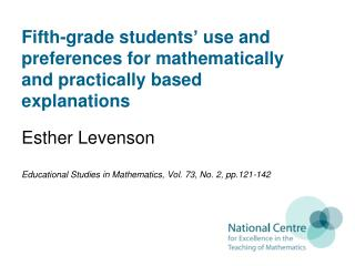 Fifth-grade students '  use and preferences for mathematically and practically based explanations