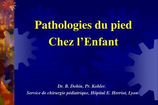 Pathologies du pied Chez l'Enfant