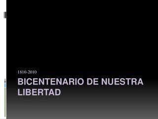 Bicentenario De Nuestra Libertad