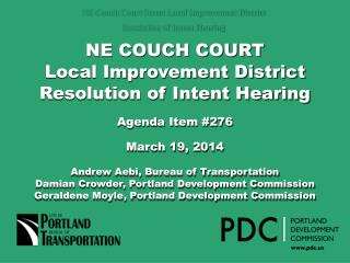 NE COUCH COURT Local Improvement District Resolution of Intent Hearing Agenda Item #276