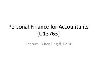 Personal Finance for Accountants (U13763)