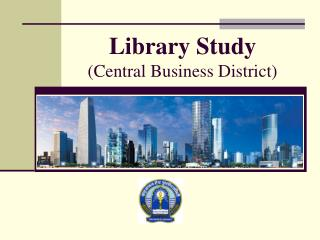 Library Study (Central Business District)