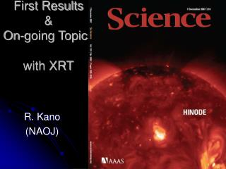 First Results  &  On-going Topics with XRT