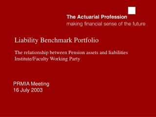 PRMIA Meeting 16 July 2003