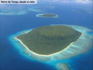 Reino de Tonga, desde el cielo