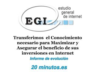 Informe de evolución  20 minutos.es
