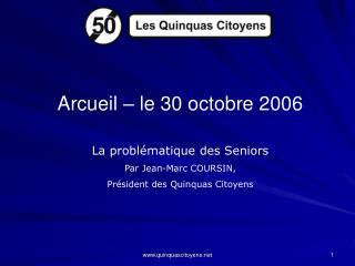 Arcueil – le 30 octobre 2006