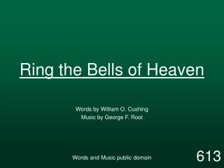 Ring the Bells of Heaven