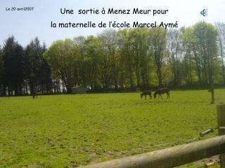 Une  sortie à Menez Meur pour la maternelle de l'école Marcel Aymé