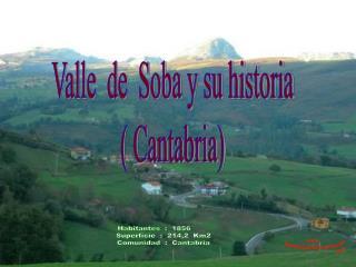 Habitantes  :  1856         Superficie  :  214,2  Km2 Comunidad  :  Cantabria